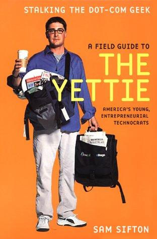 A field guide to the yettie by Sam Sifton