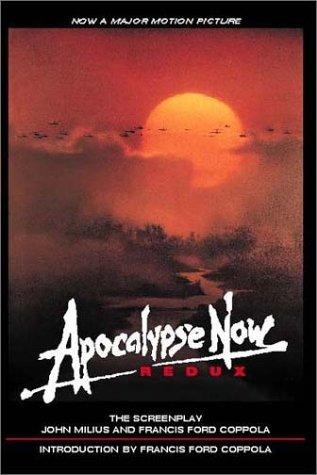 Apocalypse now redux by John Milius