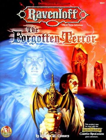 The Forgotten Terror (AD&D Fantasy Roleplaying, Ravenloft/Forgotten Realms) by William W. Connors
