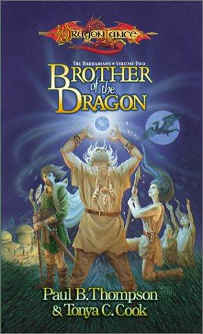 Brother of the dragon by Thompson, Paul B.