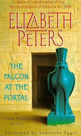 Falcon at the Portal (Amelia Peabody Mysteries (Audio)) by Elizabeth Peters