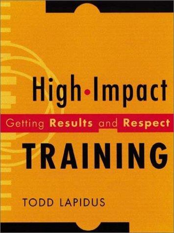 High-Impact Training by Todd Lapidus