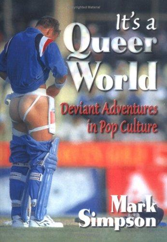 It's a queer world by Simpson, Mark
