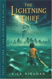 The Lightning Thief: Percy Jackson & the Olympians, Book One